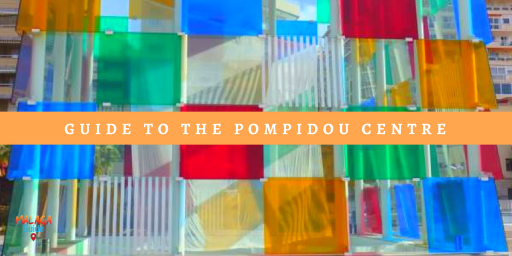 guide to the pompidou centre in Malaga
