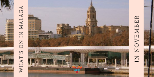 what's on in Malaga in November