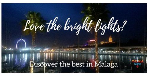 love the bright lights in Malaga
