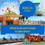 Things to do for children in Malaga – Part 1