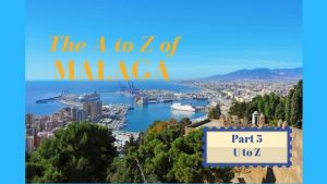 A to Z of Malaga