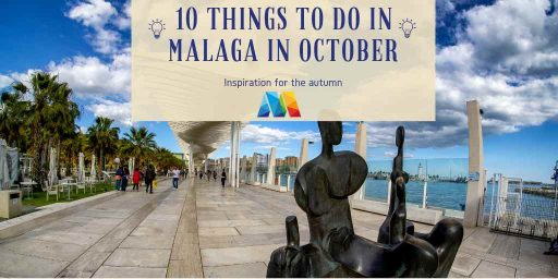 inspiration for 10 things to do in Malaga in October
