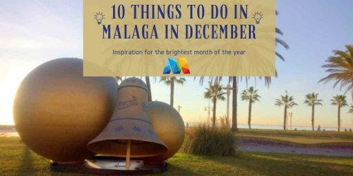 Inspiration for things to do in Malaga in December