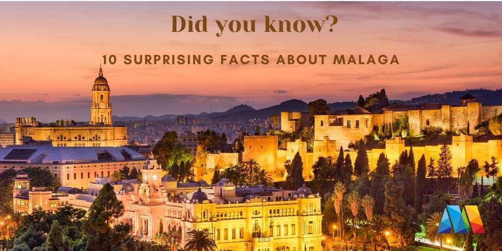 10 surprising facts about Malaga GuideToMalaga.com