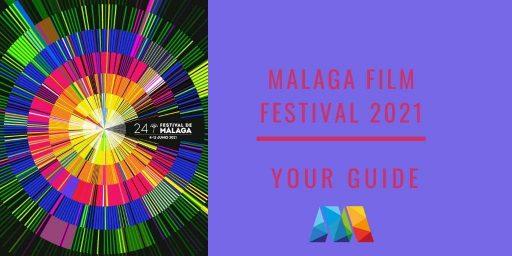 Malaga Film Festival 2021 poster and dates