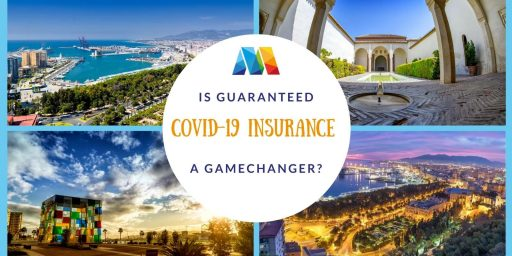 pictures of Malaga with question is guaranteed covid-19 insurance a gamechanger
