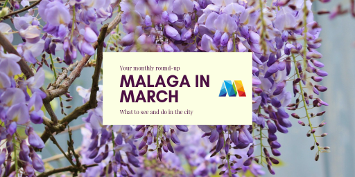 What's on in Malaga in March