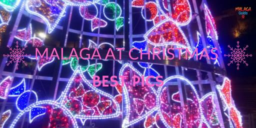 best Malaga Christmas pics