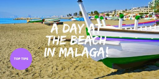 a day at the beach in Malaga