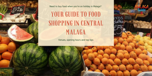 where to go food shopping in Malaga