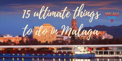 ultimate things to do in Malaga