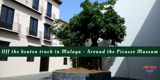 off the beaten track in Malaga around the Picasso Museum