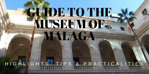 Guide to Museum of Malaga